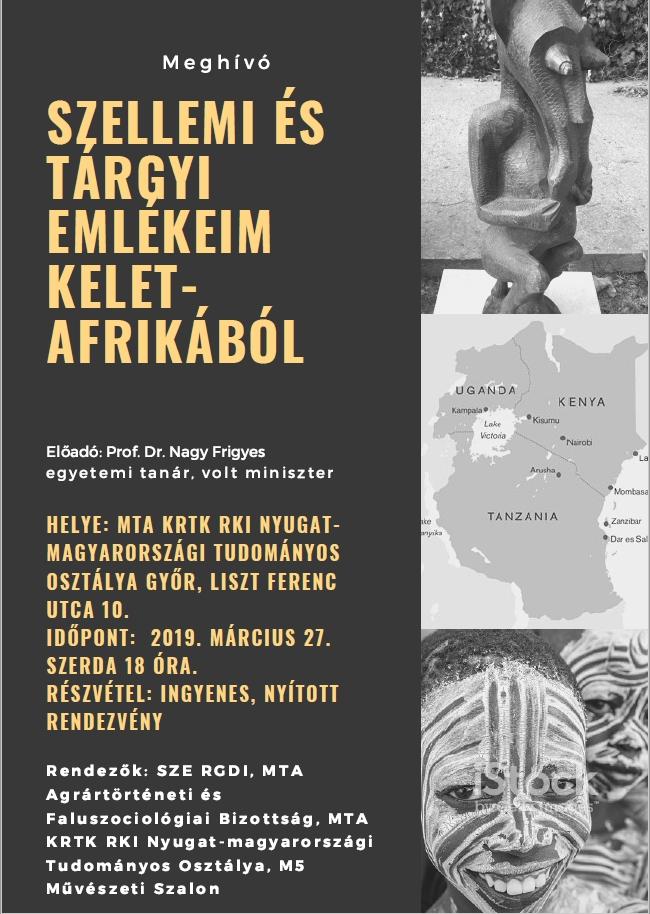 Szellemi és tárgyi emlékeim Kelet-Afrikából 2019. március 27.